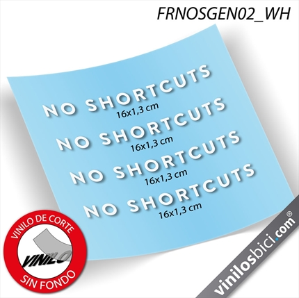 NO SHORTCUTS decals
